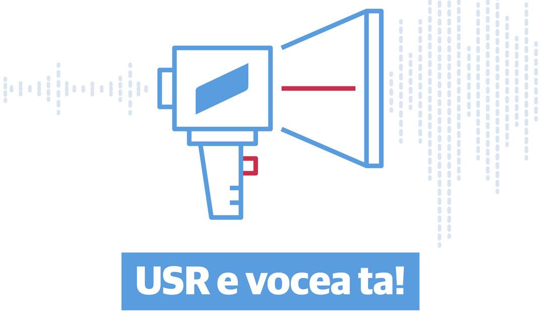 """Campania """"USR e vocea ta"""""""
