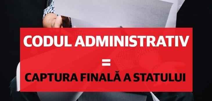 Codul Administrativ – Ultima redută